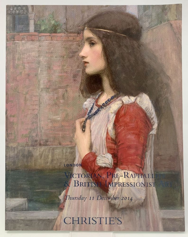 Victorian, Pre-Raphaelite and British Impressionist Art - Christies - Tuesday 11 December 2014